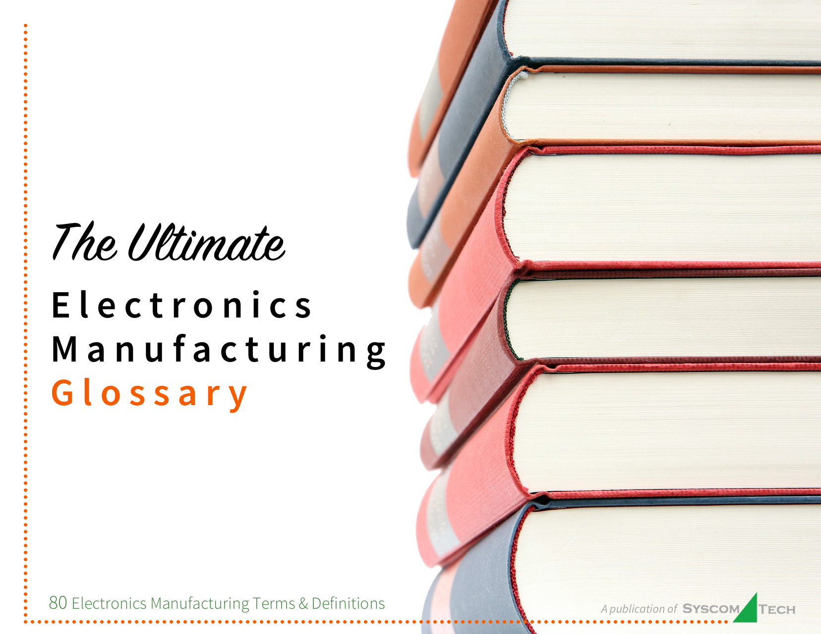 80 Electronic Manufacturing Services Terms Acronyms To Know Circuit Pcb Board Assembly With Surface Mount Complex Electronics Development Syscom Tech Usa